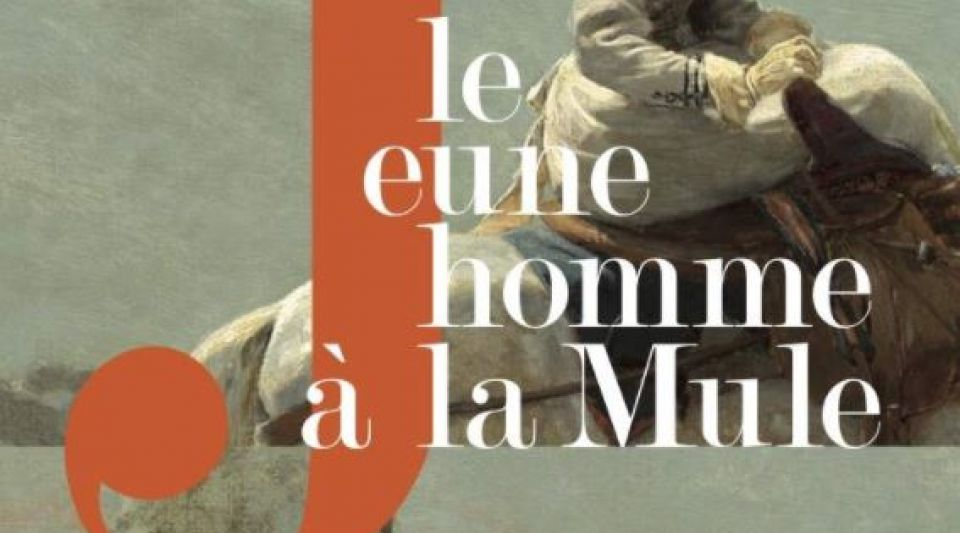 «Lectures d'été» : «Le Jeune homme à la Mule», quand Michel Orcel chausse la lorgnette de Stendhal…